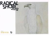 Radical Show 2012